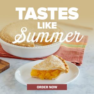 Tastes like summer. Try our Peach Perfection Pie. Order Now.